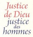 Justice de Dieu, Justice des hommes