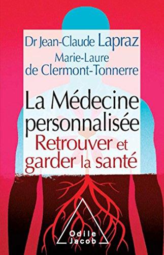 """Témoins présente La médecine personnalisée, retrouver et garder la santé"""" de Jean-CLaude Mapraz et Marie-Laure de Clermont-Tonnerre"""